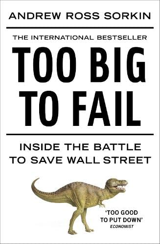 9781846142383: Too Big to Fail: Inside the Battle to Save Wall Street