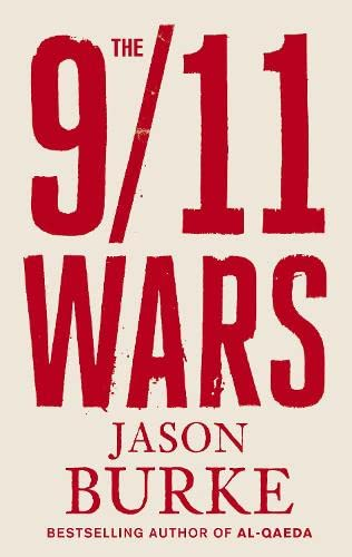 9781846142741: The 9/11 Wars