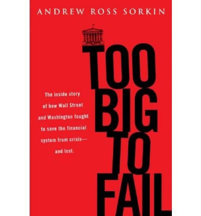 9781846142864: Too Big to Fail