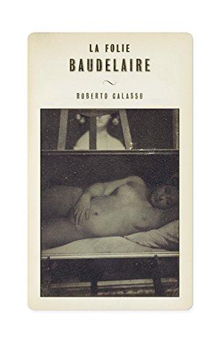 9781846142901: La Folie Baudelaire