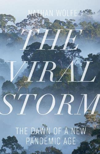 9781846142987: Viral Storm: The Dawn of a New Pandemic Age