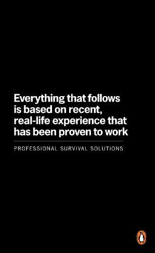 9781846143052: Everything That Follows Is Based On Recent Real Life Experience: Professional Survival Solutions