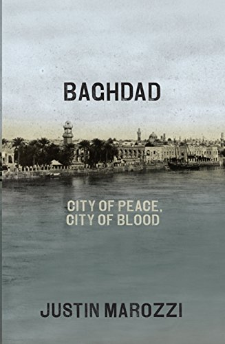 9781846143137: Baghdad: City of Peace, City of Blood