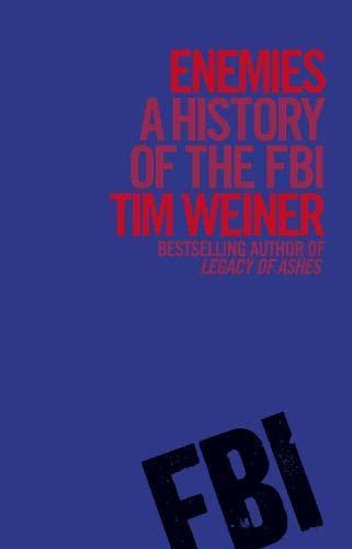 9781846143267: Enemies: A History of the FBI