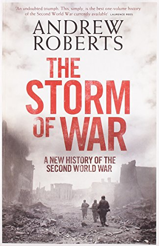 9781846143342: The Storm of War: A New History of the Second World War