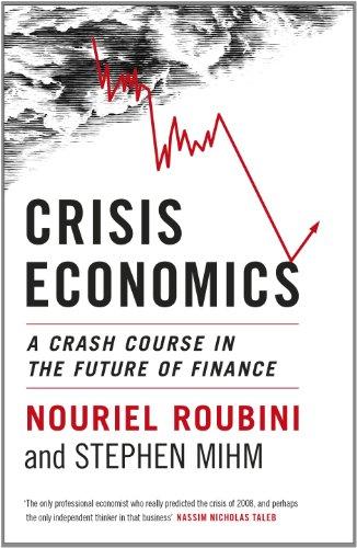 9781846143571: Crisis Economics: A Crash Course in the Future of Finance