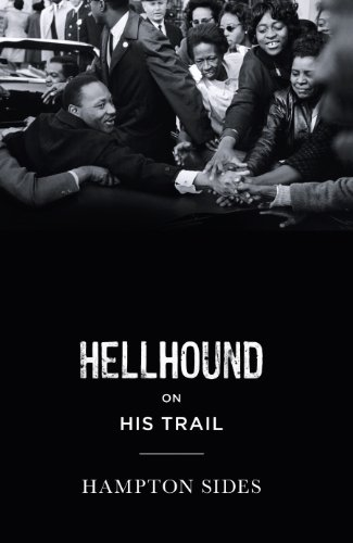9781846143649: Hellhound on His Trail: The Stalking of Martin Luther King, Jr. and the International Hunt for His Assassin