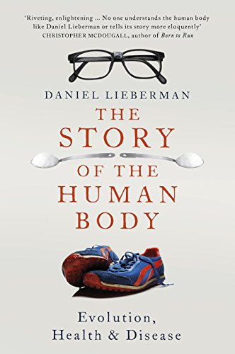 9781846143922: The Story of the Human Body: Evolution, Health and Disease