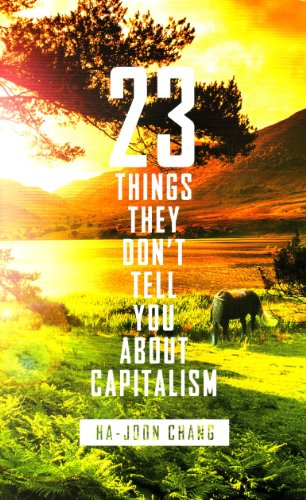9781846144158: 23 Things They Don't Tell You About Capitalism