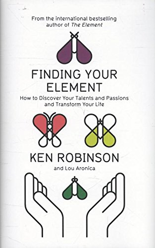 9781846144165: Finding Your Element: How to Discover Your Talents and Passions and Transform Your Life