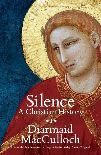 9781846144264: Silence: A Christian History