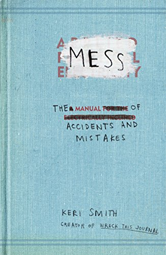 9781846144479: Mess: The Manual of Accidents and Mistakes