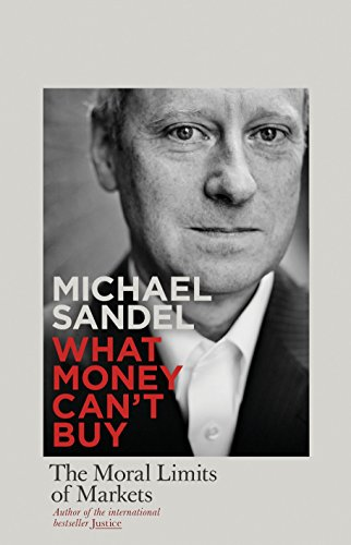 9781846144714: What Money Can't Buy: The Moral Limits of Markets [Hardcover]