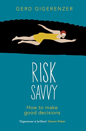 9781846144745: Risk Savvy: How To Make Good Decisions