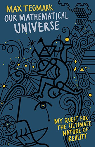 9781846144769: Our Mathematical Universe: My Quest for the Ultimate Nature of Reality