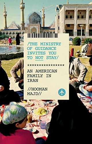 9781846144905: The Ministry of Guidance Invites You to Not Stay: An American Family in Iran