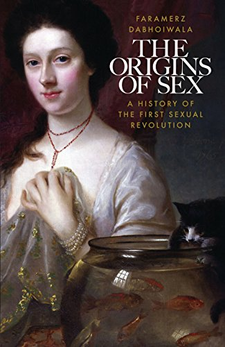 9781846144929: The Origins of Sex: A History of the First Sexual Revolution