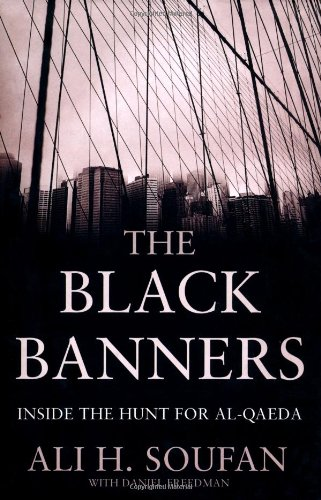 9781846145025: The Black Banners: Inside the Hunt for Al Qaeda