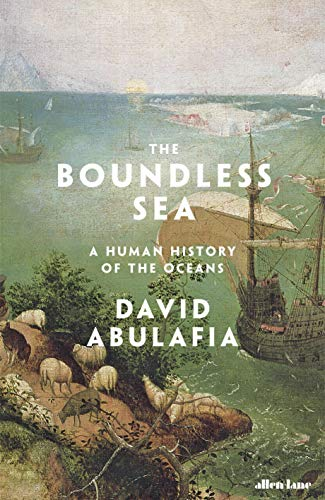 9781846145087: The Boundless Sea: A Human History of the Oceans