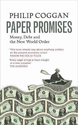 9781846145100: Paper Promises: Money, Debt and the New World Order