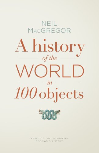 9781846145117: History Of The World In 100 Objects,A
