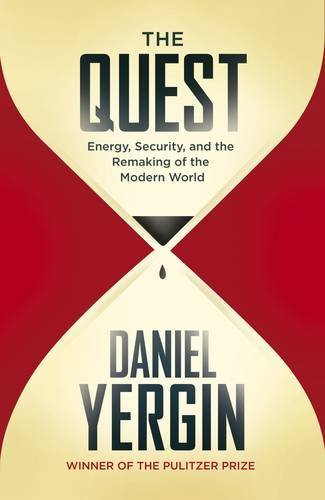 9781846145421: The Quest: Energy, Security and the Remaking of the Modern World