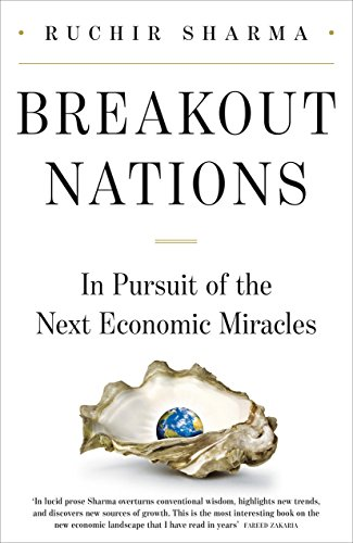 9781846145568: Breakout Nations: In Pursuit of the Next Economic Miracle
