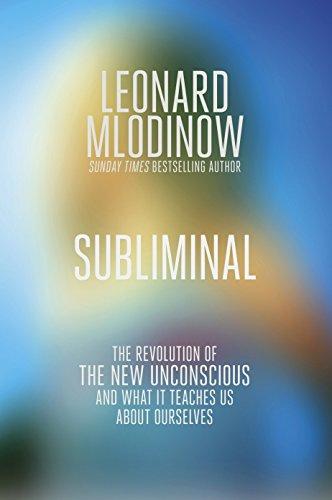 9781846145964: Subliminal: How You Unconscious Mind Rules Your Behaviour. Leonard Mlodinow