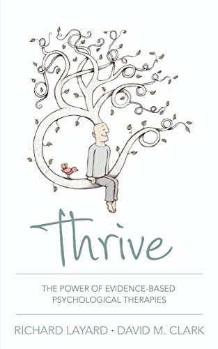 9781846146053: Thrive: The Power of Evidence-Based Psychological Therapies
