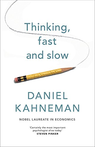 Thinking, Fast and Slow: Daniel Kahneman