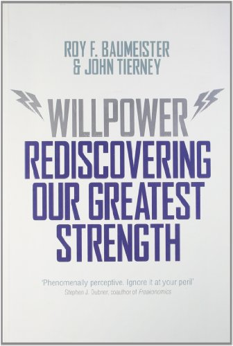 9781846146107: Willpower: Rediscovering Our Greatest Strength