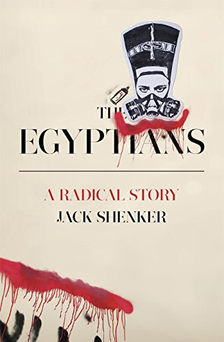 9781846146329: The Egyptians: A Radical Story