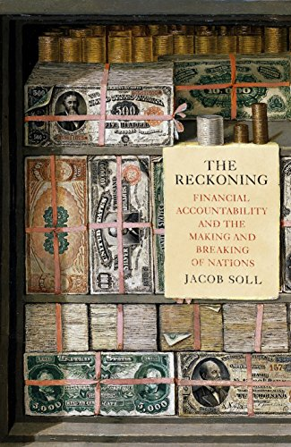 9781846146411: The Reckoning: Financial Accountability and the Making and Breaking of Nations
