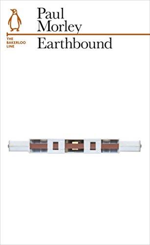 Earthbound: The Bakerloo Line (Penguin Underground Lines): Morley, Paul