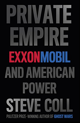 9781846146596: Private Empire: ExxonMobil and American Power