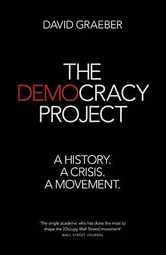 9781846146633: The Democracy Project: A History, a Crisis, a Movement