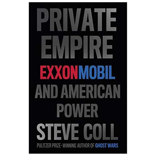 9781846146688: Private Empire: ExxonMobil and American Power