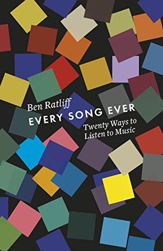 9781846146848: Every Song Ever: Twenty Ways to Listen to Music Now