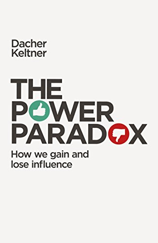 9781846146954: The Power Paradox: How We Gain and Lose Influence
