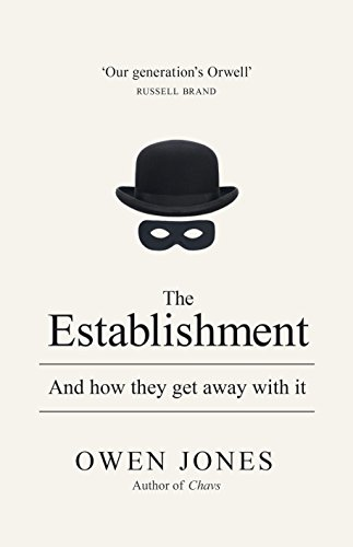 9781846147197: The Establishment: And How They Got Away With It