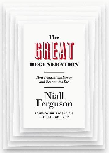 9781846147326: The Great Degeneration.