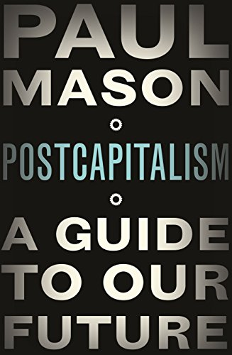 9781846147388: Post Capitalism (ALLEN LANE HB)