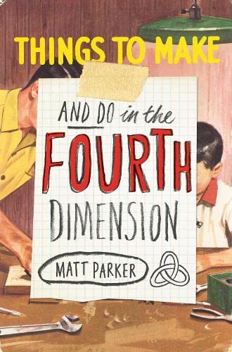 9781846147647: Things to Make and Do in the Fourth Dimension