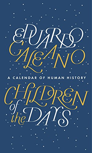 9781846147661: Children of the Days: A Calendar of Human History