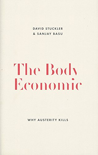 9781846147838: The Body Economic: Eight experiments in economic recovery, from Iceland to Greece