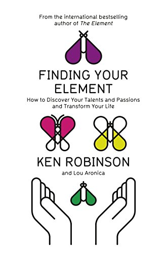 9781846148071: Finding Your Element: How to Discover Your Talents and Passions and Transform Your Life