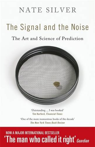 9781846148163: The Signal and the Noise: The Art and Science of Prediction