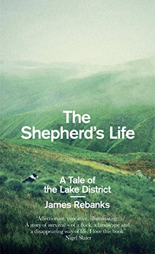 9781846148545: The Shepherd's Life: A Tale of the Lake District