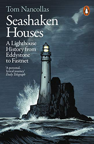 9781846149382: Seashaken Houses: A Lighthouse History from Eddystone to Fastnet