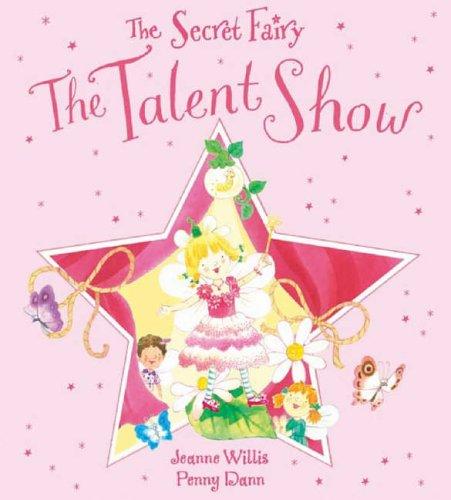 9781846160318: The Talent Show (The Secret Fairy)